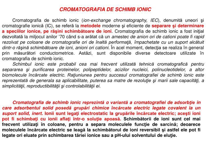 CROMATOGRAFIA DE SCHIMB IONIC