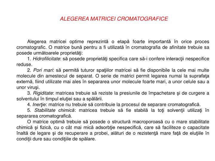 ALEGEREA MATRICEI CROMATOGRAFICE