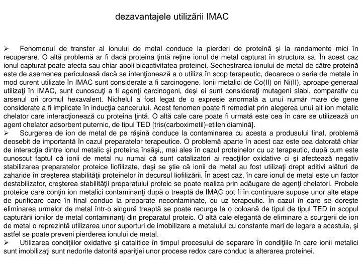 dezavantajele utilizării IMAC