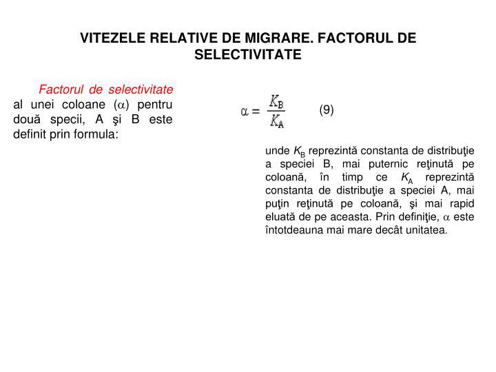 VITEZELE RELATIVE DE MIGRARE. FACTORUL DE
