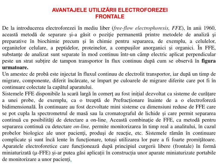 AVANTAJELE UTILIZĂRII ELECTROFOREZEI