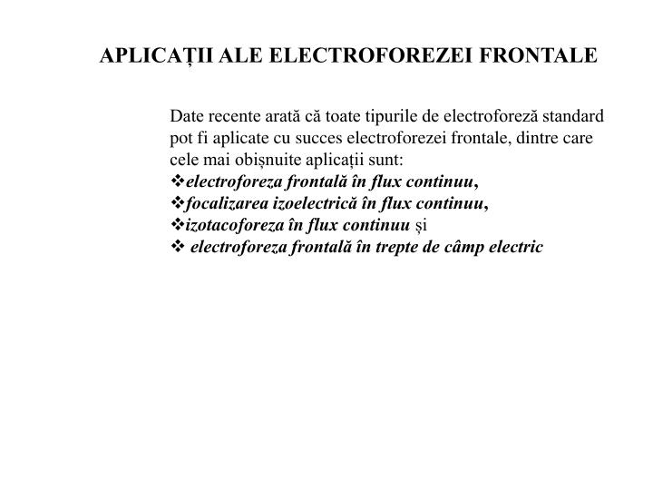 APLICAȚII ALE ELECTROFOREZEI FRONTALE