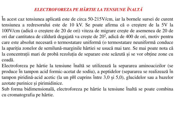 ELECTROFOREZA PE HÂRTIE LA TENSIUNE