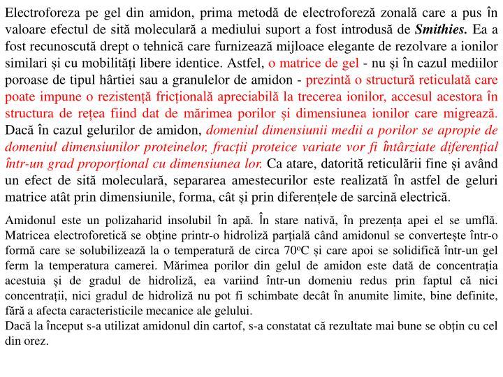 Electroforeza pe gel din amidon, prima