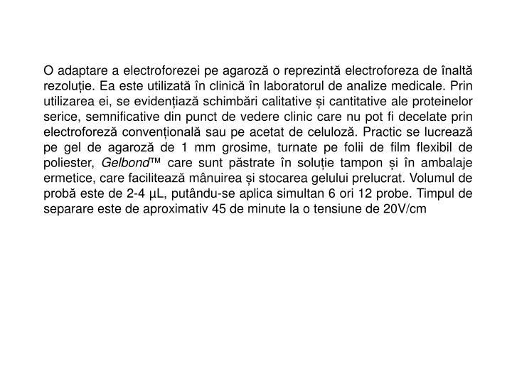 O adaptare a electroforezei pe