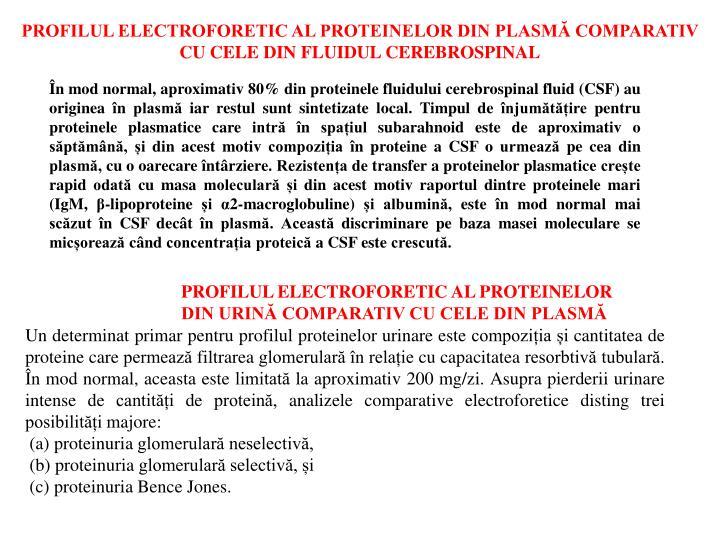 PROFILUL ELECTROFORETIC AL PROTEINELOR DIN PLASMĂ COMPARATIV