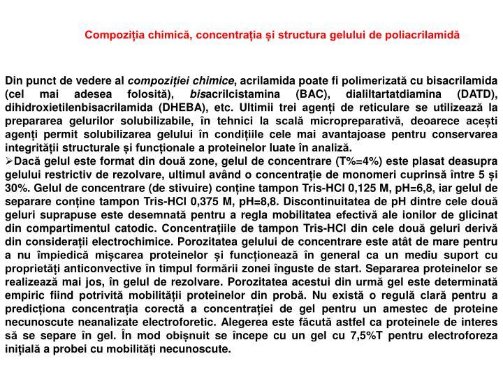 Compoziția chimică, concentrația și structura gelului de poliacrilamidă