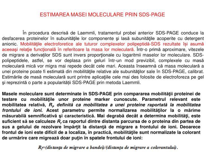 ESTIMAREA MASEI MOLECULARE PRIN SDS-PAGE