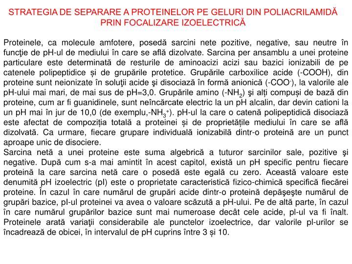 STRATEGIA DE SEPARARE A PROTEINELOR PE GELURI DIN POLIACRILAMIDĂ