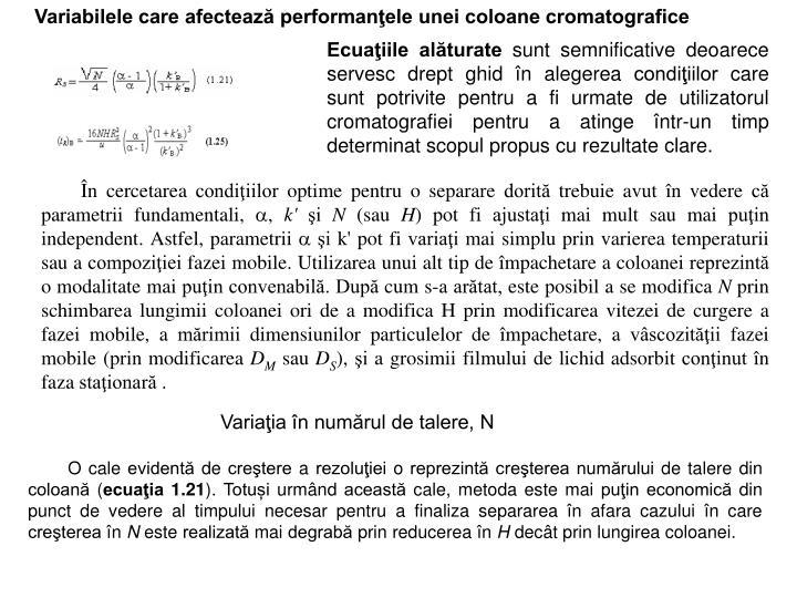 Variabilele care afectează performanţele unei coloane cromatografice