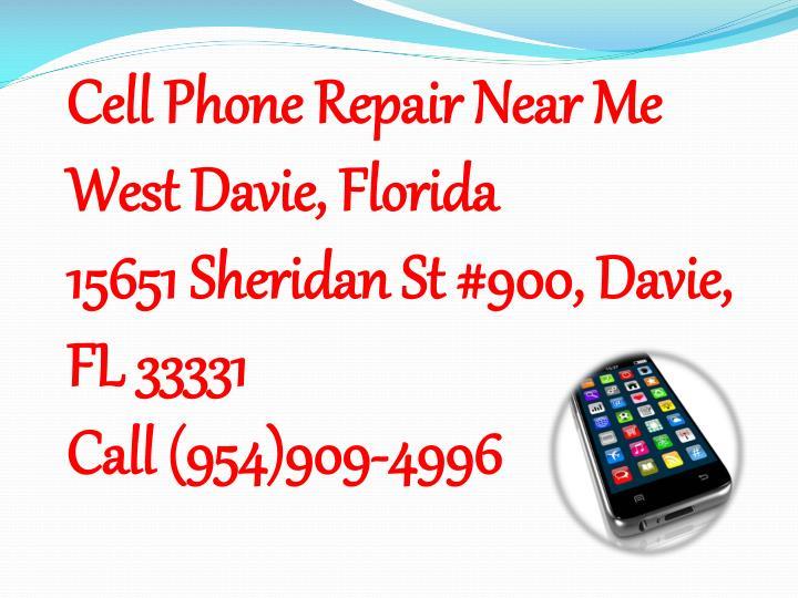 Cell Phone Repair Near Me West Davie, Florida