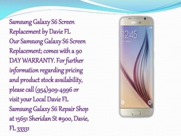 Samsung Galaxy S6 Screen Replacement by Davie FL
