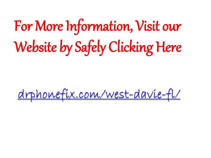 For More Information, Visit our Website by Safely Clicking Here