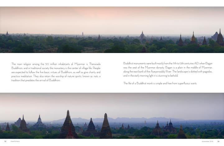 Buddhist monuments were built mostly from the 11th to 13th centuries AD, when Bagan