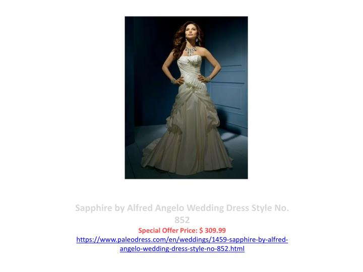 Sapphire by Alfred Angelo Wedding Dress Style No. 852