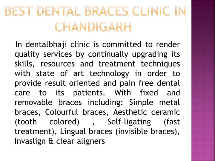 Best Dental braces Clinic in Chandigarh