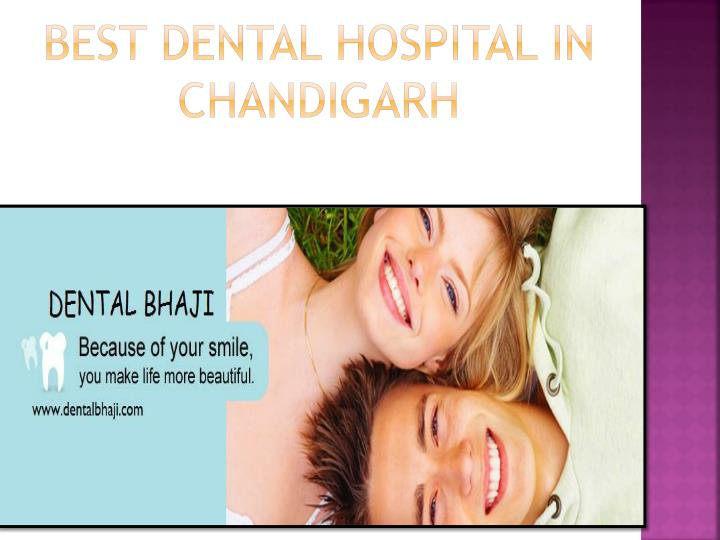 Best Dental Hospital in Chandigarh