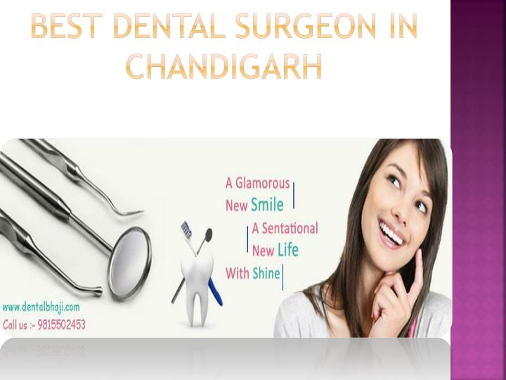 Best Dental Surgeon in Chandigarh