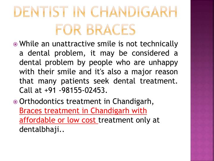 Dentist in Chandigarh for Braces