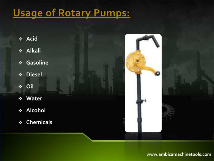 Usage of Rotary Pumps: