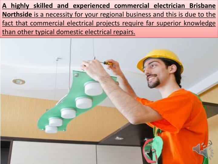 A highly skilled and experienced commercial electrician Brisbane