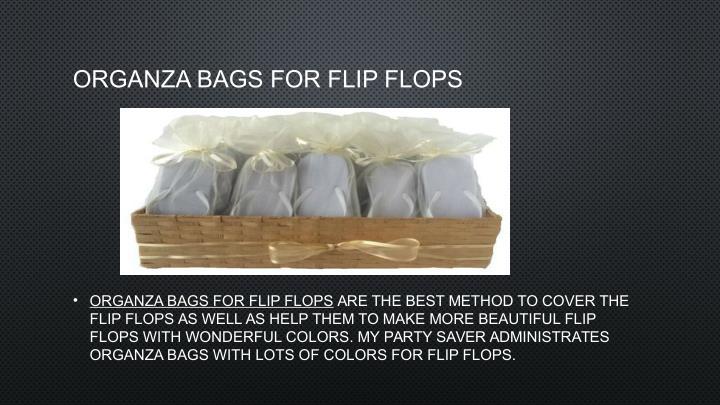 ORGANZA BAGS FOR FLIP FLOPS