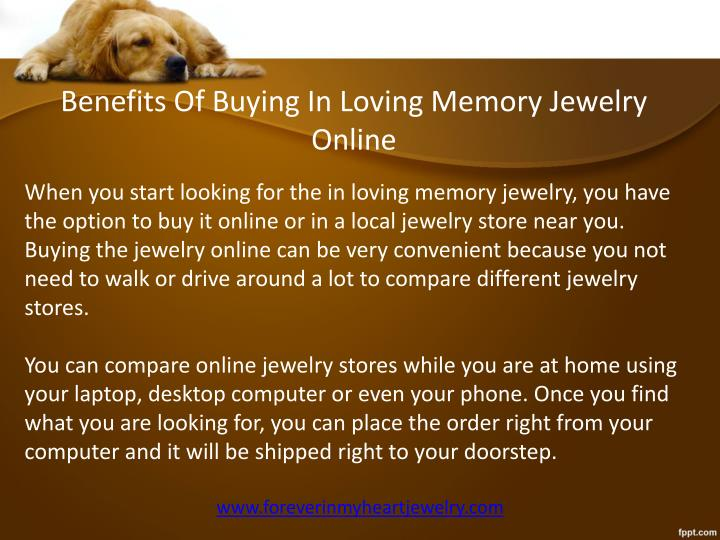 Benefits Of Buying In Loving Memory Jewelry Online