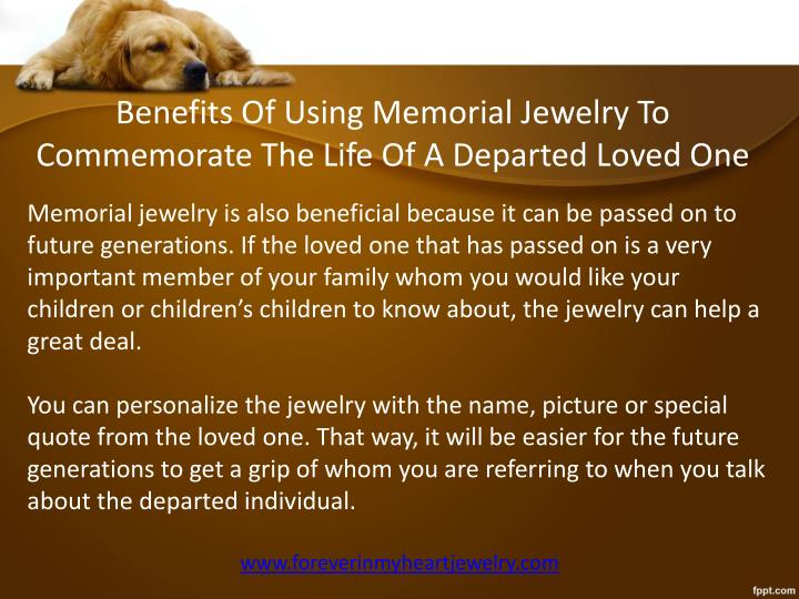 Benefits Of Using Memorial Jewelry To Commemorate The Life Of A Departed Loved One