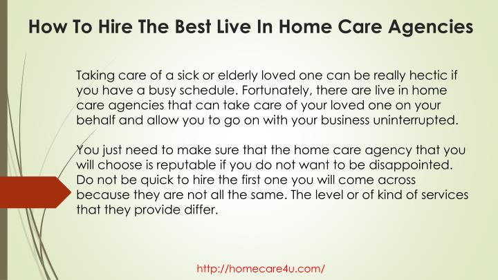 How to hire the best live in home care agencies1