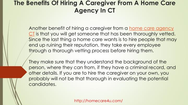 Another benefit of hiring a caregiver from a