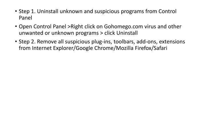 Step 1. Uninstall unknown and suspicious programs from Control Panel
