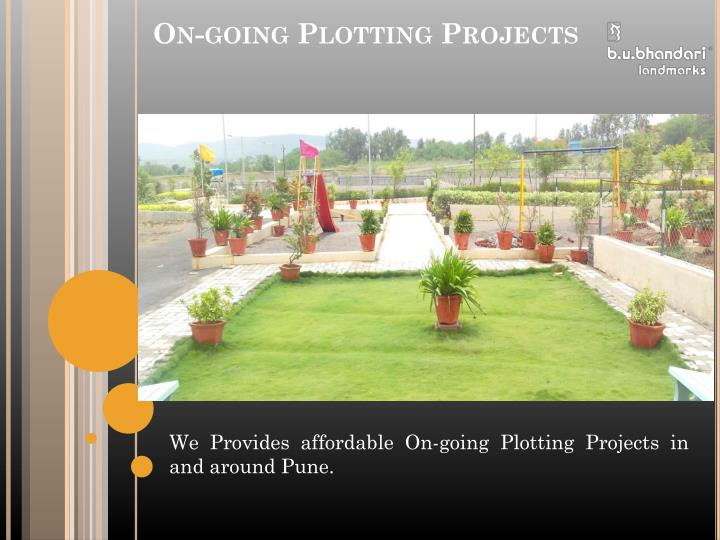 On-going Plotting Projects