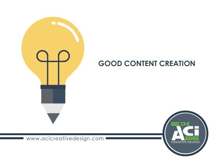 Good Content Creation