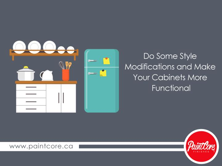 Do Some Style Modifications and Make Your Cabinets More Functional