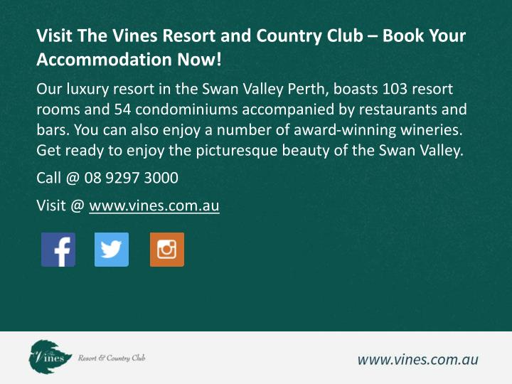 Visit The Vines Resort and Country Club – Book Your Accommodation Now!
