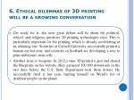 6 ethical dilemmas of 3d printing will be a growing conversation