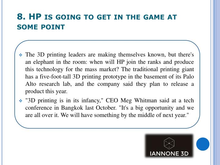 8. HP is going to get in the game at some point