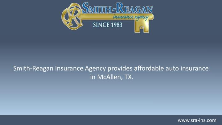 Smith-Reagan Insurance Agency provides affordable auto insurance