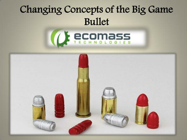 Changing Concepts of the Big Game