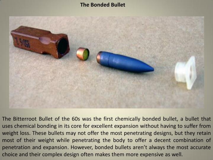 The Bonded Bullet