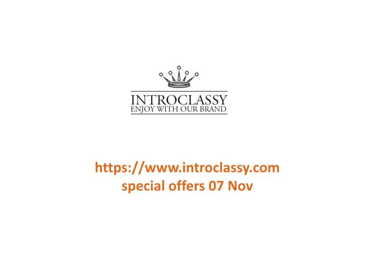 Https://www.introclassy.comspecial offers 07 Nov