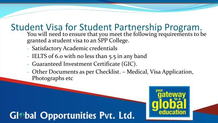 Student Visa for Student Partnership Program.