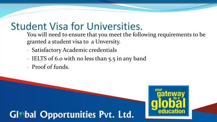 Student Visa for Universities.
