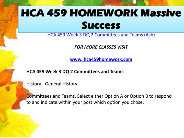 HCA 459 HOMEWORK Massive Success