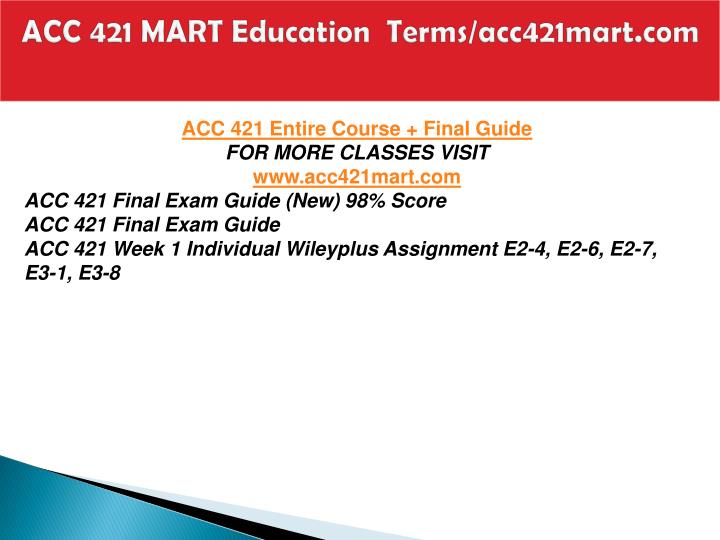 Acc 421 mart education terms acc421mart com1