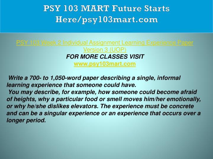 PSY 103 MART Future Starts Here/psy103mart.com