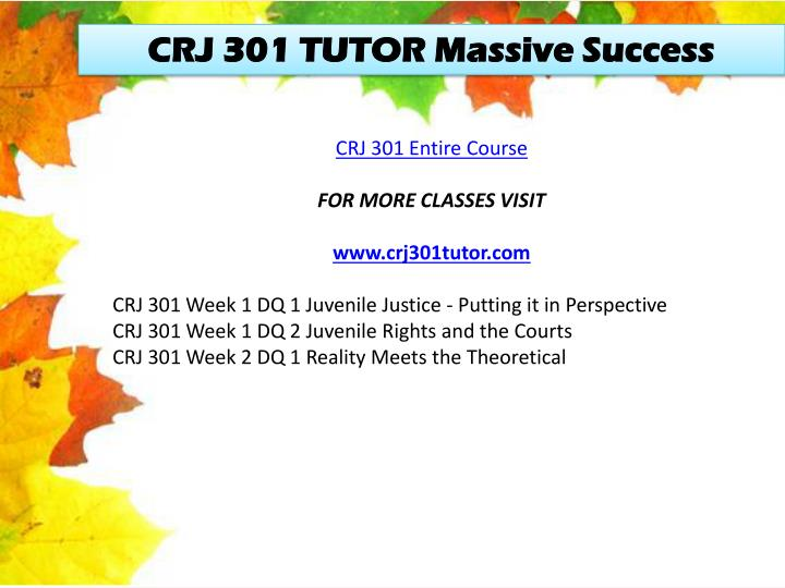 CRJ 301 TUTOR Massive Success