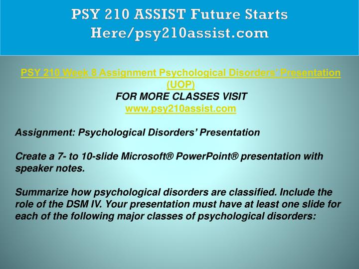 PSY 210 ASSIST Future Starts Here/psy210assist.com