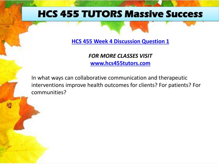 HCS 455 TUTORS Massive Success