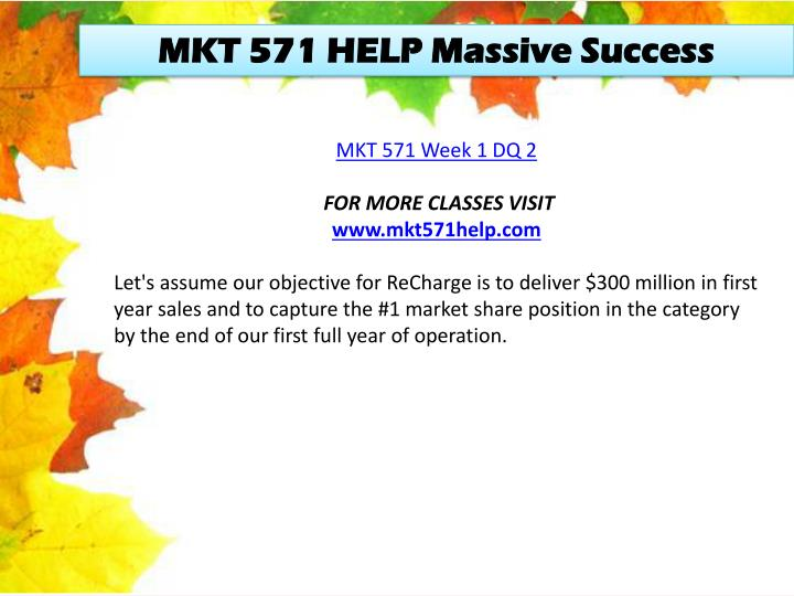 MKT 571 HELP Massive Success